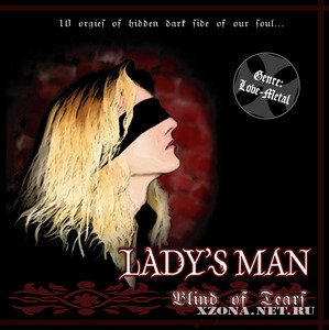 Lady's Man - Blind of Tears (2004)