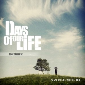 Days Of Our Life - Singles (2010-2011)