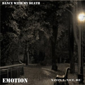 Dance with my Death - Emotion [Single] (2010)