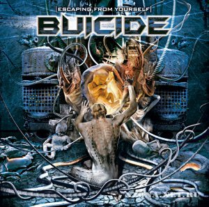 Buicide - Escaping From Yourself (2009)