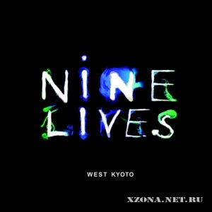 West Kyoto - Nine Lives (2010)