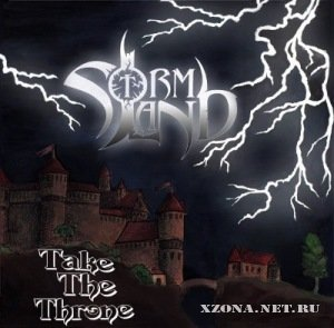 Stormland - Take The Throne (2010)