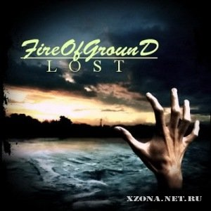 Fire Of Ground - Lost (Maxi single) (2010)