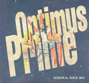 Optimus Prime - Self-Titled (2010)