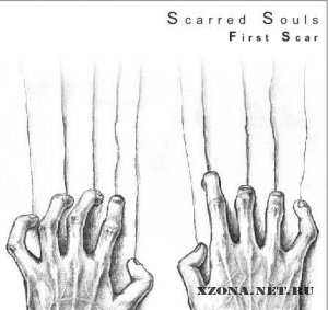 Scarred Souls - First Scar (Demo) (2005)