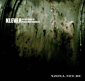 Klever - In the Name Of Peace And Progress (2005)