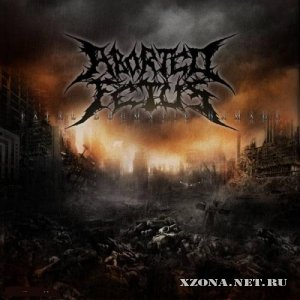 Aborted Fetus - Fatal Dogmatic Damage (2010)
