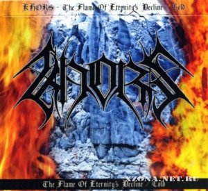 Khors - The Flames Of Eternity`s Decline / Cold (2010)