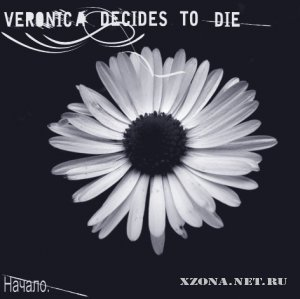 Veronica Decides To Die - Начало (Single) (2010)