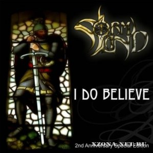 Stormland - I Do Believe [EP] (2009)