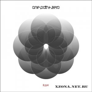 One Point Zero - Raw (2010)