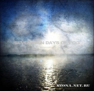Seventeen Days of Fog - Eternity (2010)