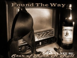 Found The Way - Star of rock'n'roll (Single) (2010)