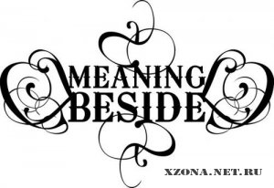 Meaning Beside - Demo (2007)