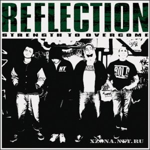 Reflection - Strength To Overcome LP (2010)