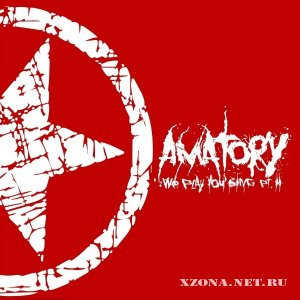 [AMATORY] - We Play You Sing Pt.2 (2010)