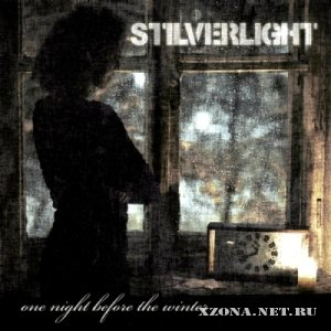 Stilverlight - One Night Before The Winter [Single] (2010)