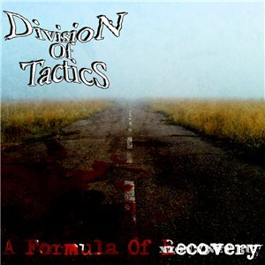 Division Of Tactics - A Formula Of Recovery (Single) (2010)