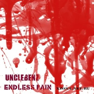 UncleBenz - Endless pain [Single] (2011)