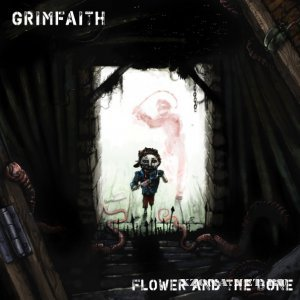 GrimFaith - Flower and the Bone [EP] (2011)