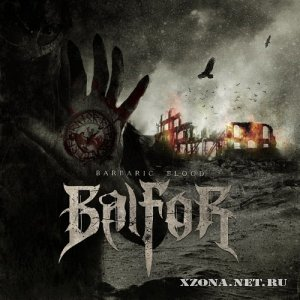 Balfor - Barbaric Blood (2010)