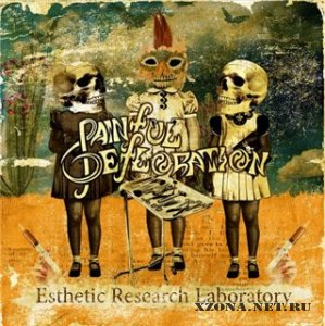 Painful Defloration - Esthetic Research Laboratory (2009)