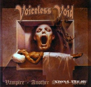 Voiceless Void - Vampire - Another Side of Death  (2005)