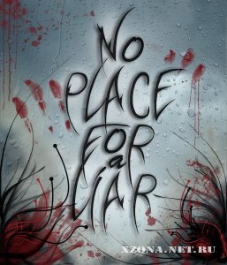 No place for a liar - EP (2010)