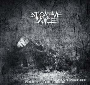 Negative Voice - Unearthed From Oblivion (EP)  (2010)