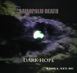 Samopalm Death - Dark Hope (2009)
