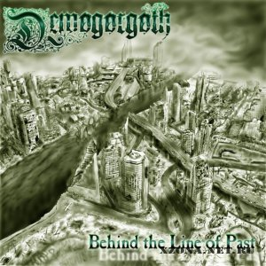 Demogorgoth - Behind The Line Of Past (Promo) (2010)