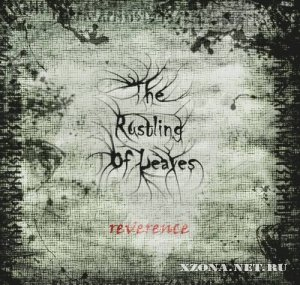 The Rustling Of Leaves - Reverence (2009)