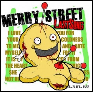 Merry Street - Last Song (Single) (2011)
