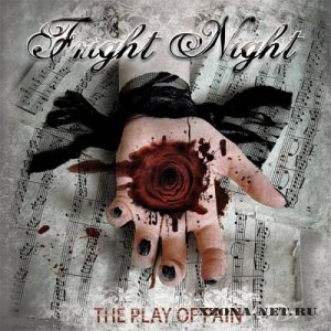Fright Night - The Play Of Pain (2010)
