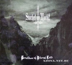 Storhet Av Morke - Grandeur Of Eternal Cold (2010)