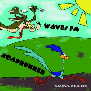 Waves FM - Roadrunner (EP) (2010)
