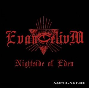 Evangelivm - Nightside Of Eden (2010)