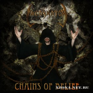 Incarnator - Chains of belief (EP) (2011)