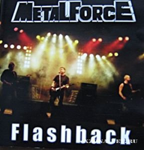 Metal Force - Flashback (2010)