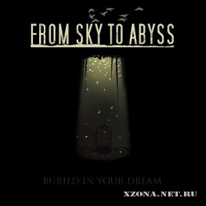 From Sky To Abyss - Singles (2010-2011)