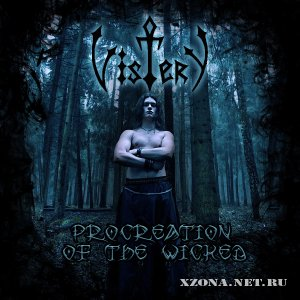 Vistery - Procreation Of The Wicked (2011)