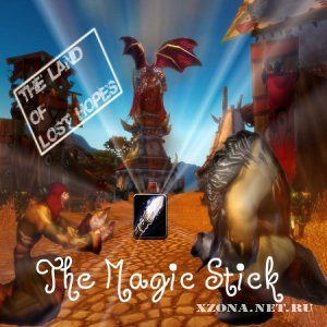 The land of lost hopes - The magic stick (Single) (2011)
