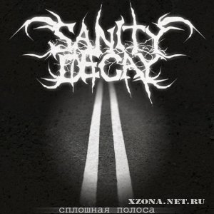 Sanity Decay - �������� ������ (single) (2011)