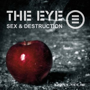 The EYE - Sex & Destruction (2010)