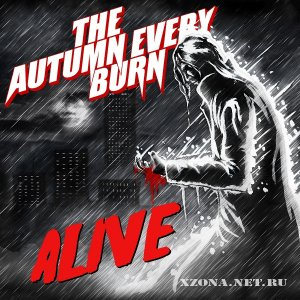 The autumn every burn - Alive (EP) (2011)