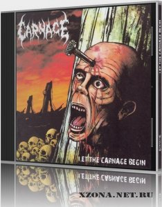 Carnage - Let The Carnage Begin (2011)