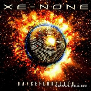 Xe-NONE - Dancefloration (2011)