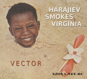 Harajiev Smokes Virginia! - Vector (2011)