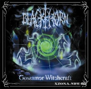 Blackthorn - Gossamer Witchcraft (2009)