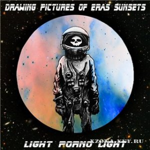 Drawing Pictures Of Eras Sunsets / Light Porno Light - Split (2011)